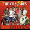 The Charades: Echoes of Yesterday